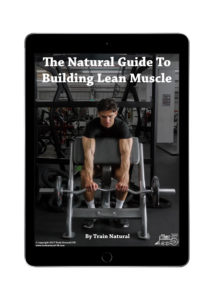 The Natural Guide To Building Lean Muscle: Natural Bodybuilding Ebook Cover